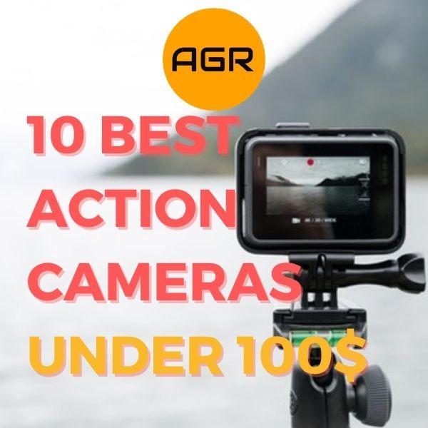 Best Action Cameras under 100_featured photo
