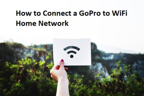 How to connect a GoPro to WiFi